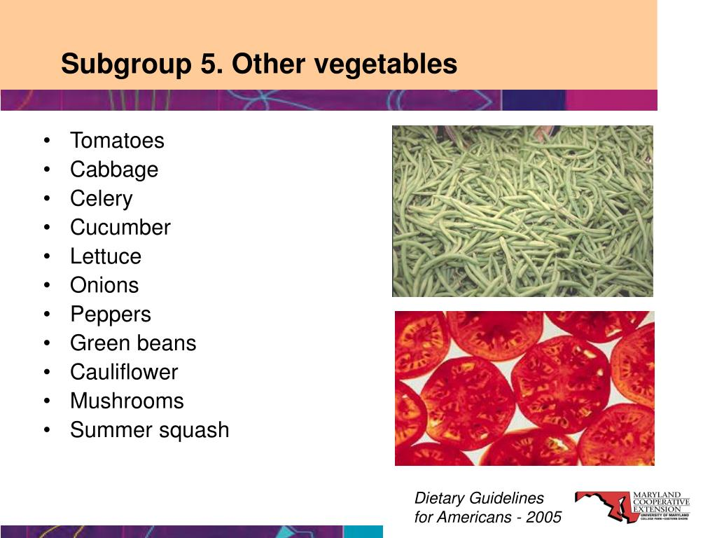 Subgroup 5. Other vegetables