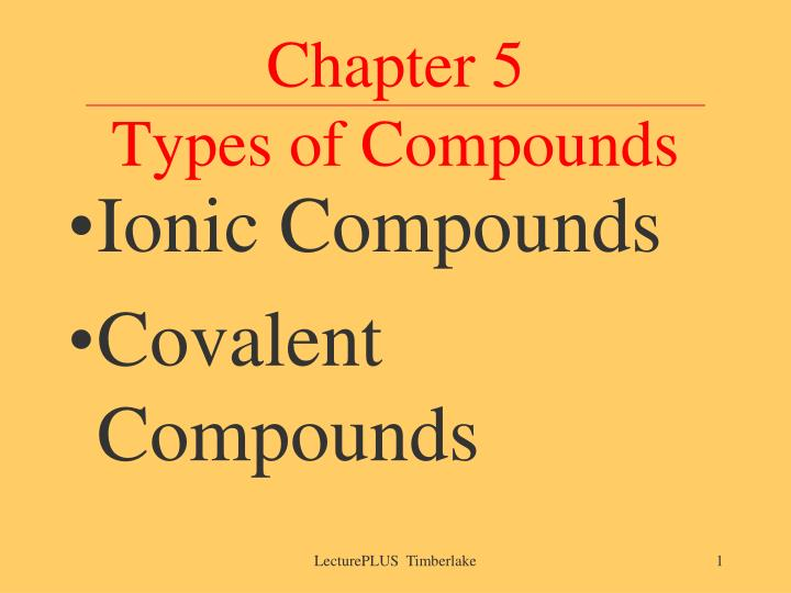 Chapter 5 types of compounds l.jpg