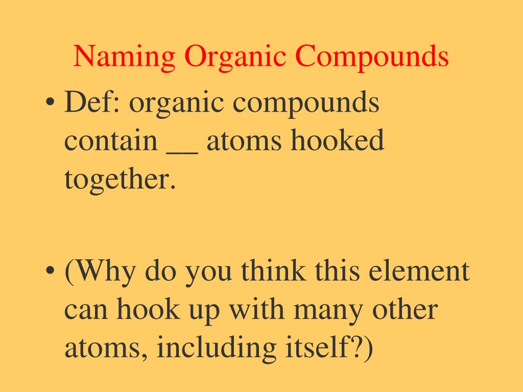 Naming Organic Compounds