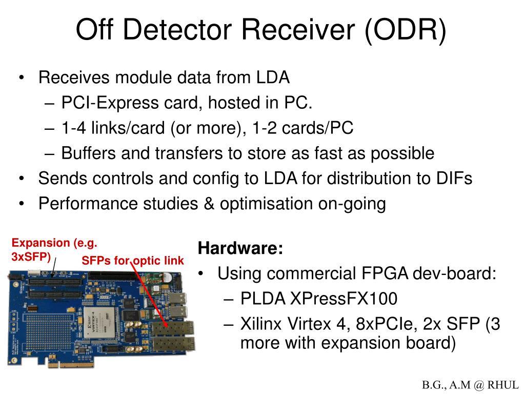 Off Detector Receiver (ODR)