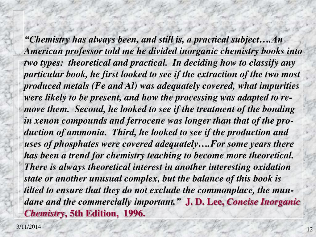 """""""Chemistry has always been, and still is, a practical subject….An"""