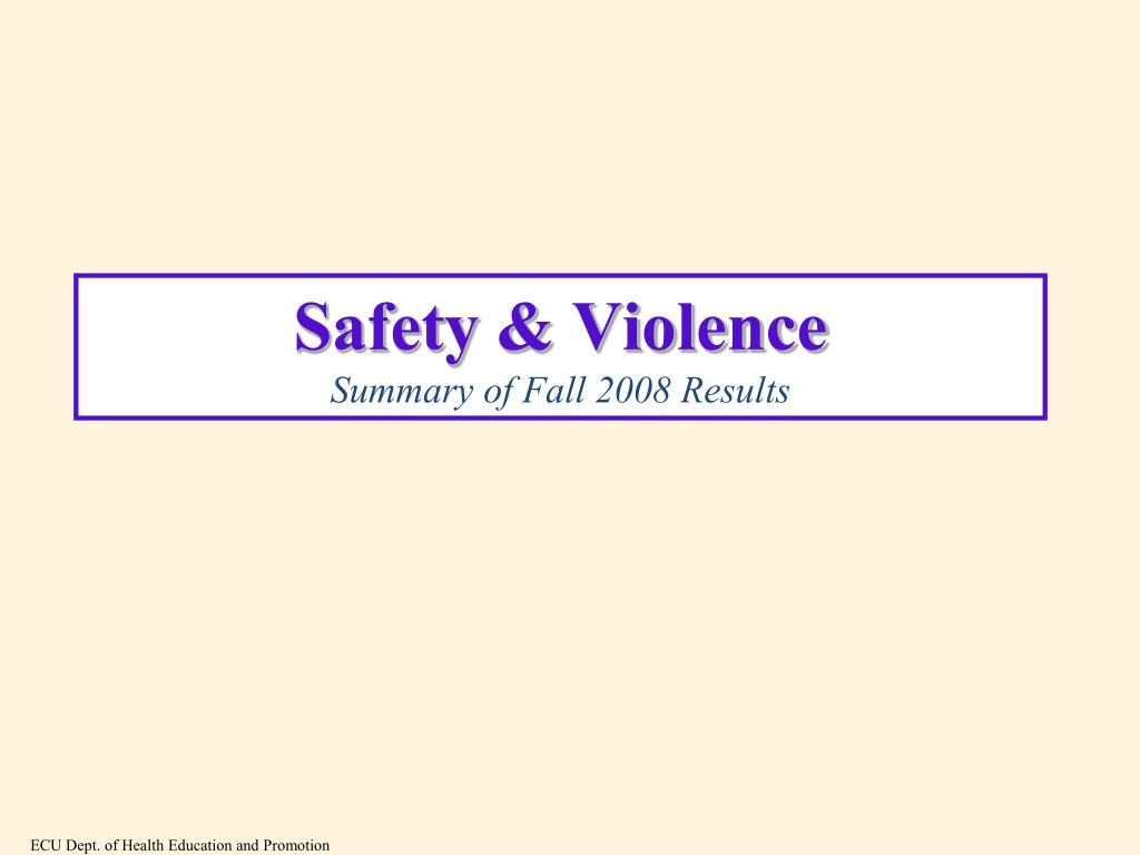Safety & Violence