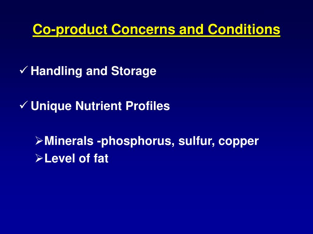 Co-product Concerns and Conditions