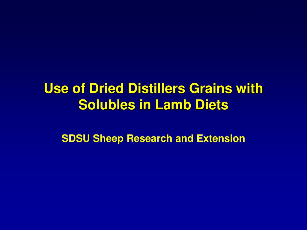 Use of Dried Distillers Grains with Solubles in Lamb Diets