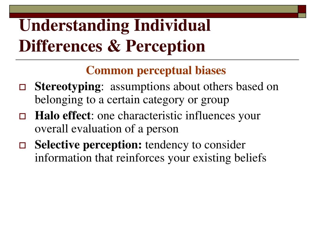 Understanding Individual Differences & Perception