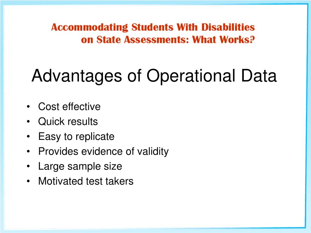 Advantages of Operational Data