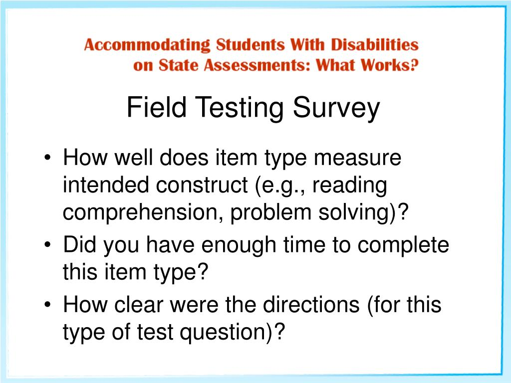 Field Testing Survey
