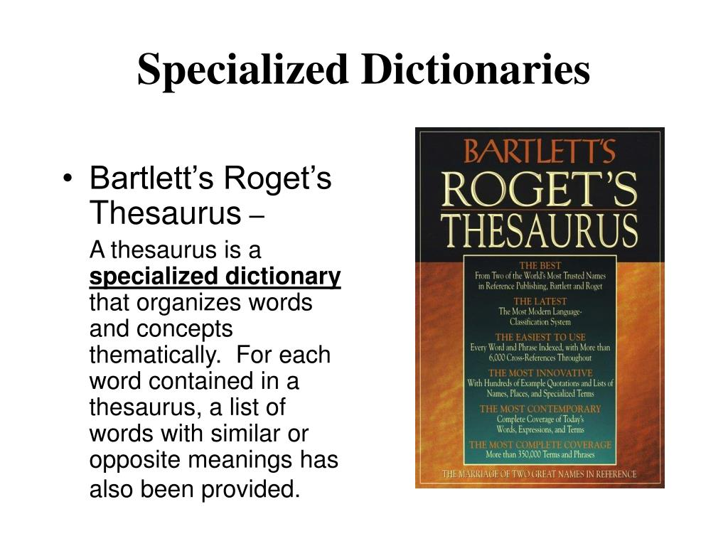 Specialized Dictionaries
