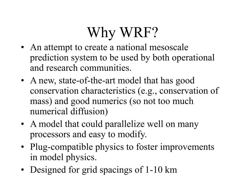 Why WRF?