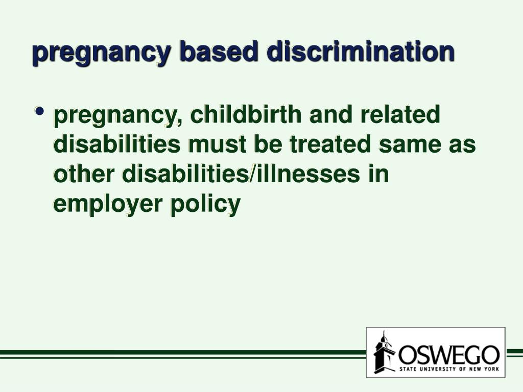 pregnancy based discrimination