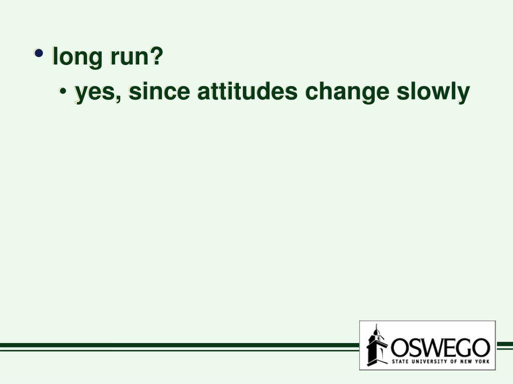 long run?