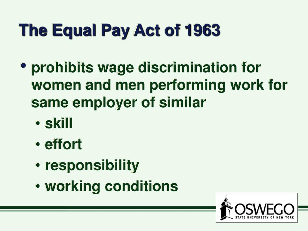 The Equal Pay Act of 1963