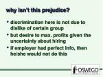why isn t this prejudice