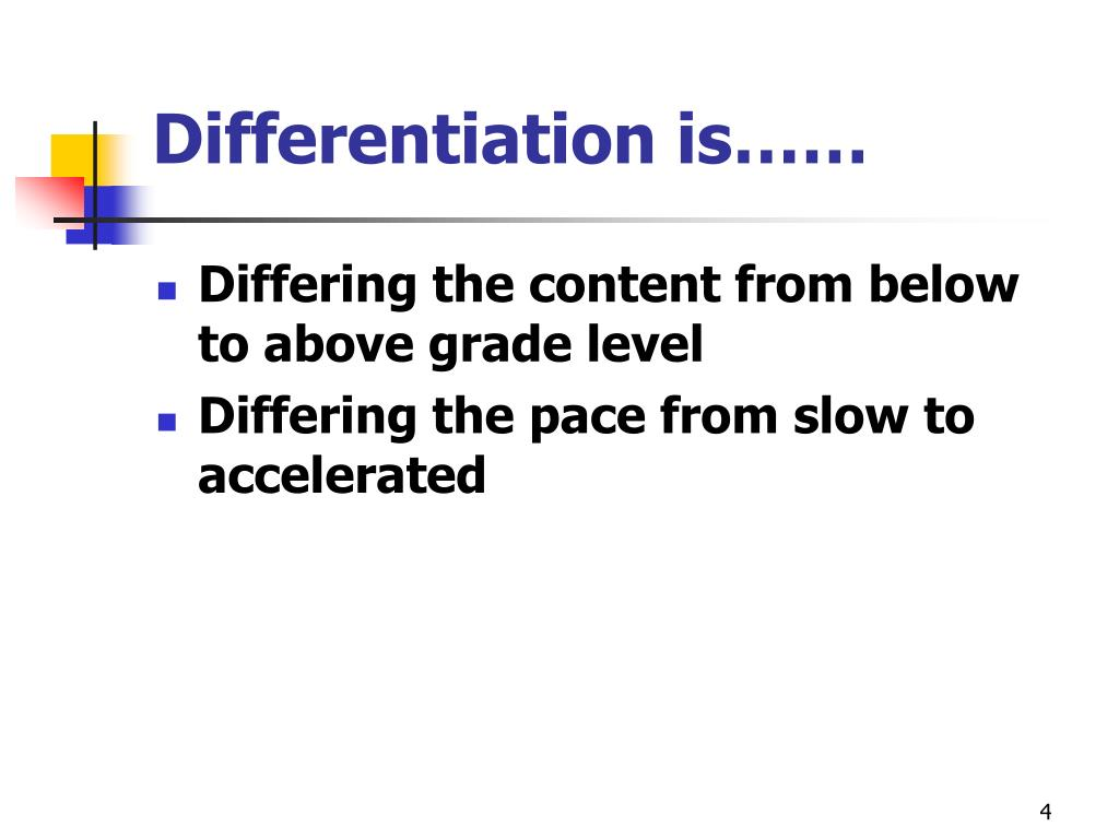 Differentiation is……