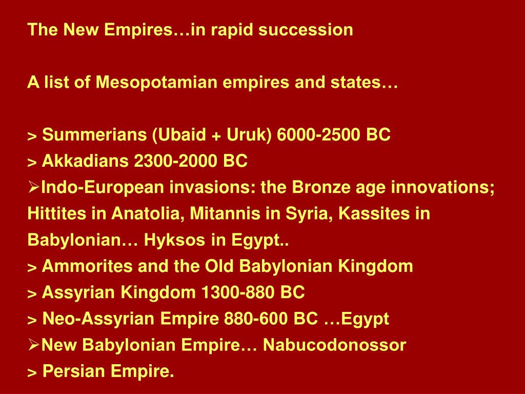 The New Empires…in rapid succession