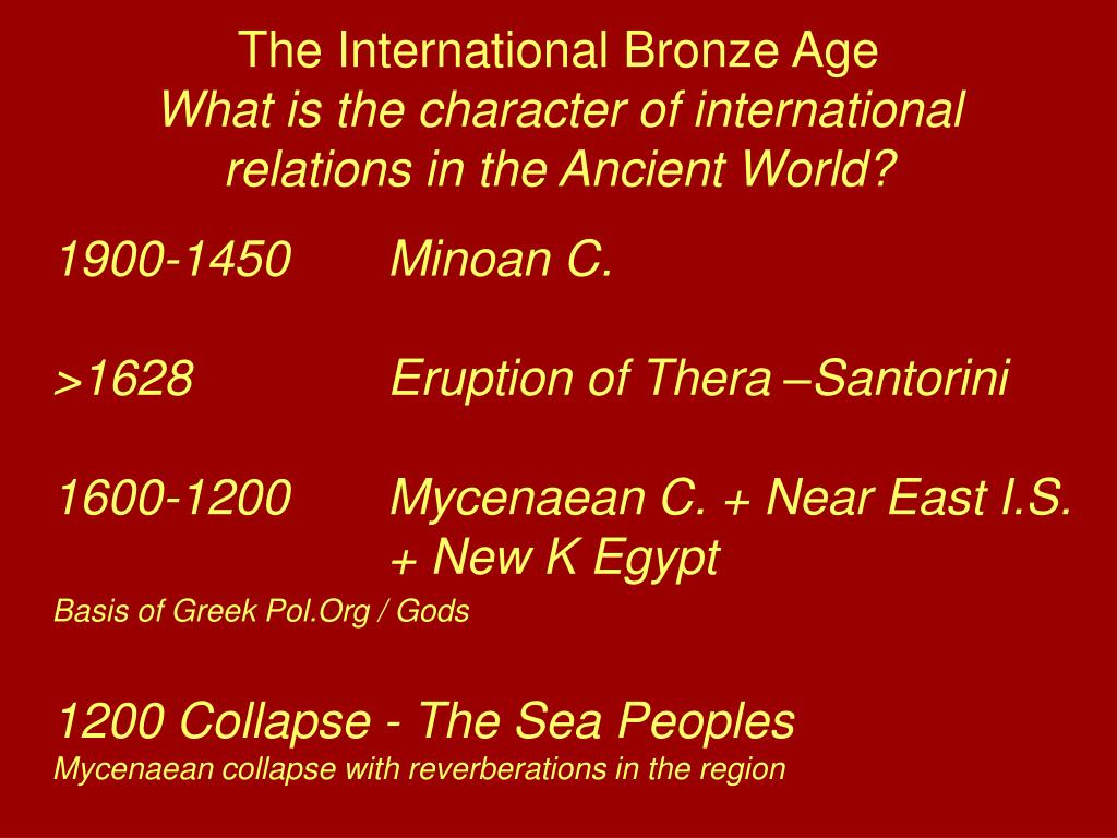 The International Bronze Age