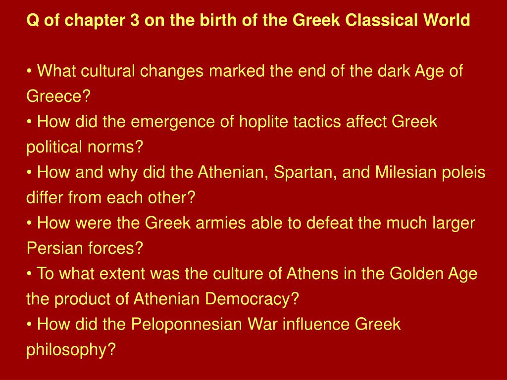 Q of chapter 3 on the birth of the Greek Classical World