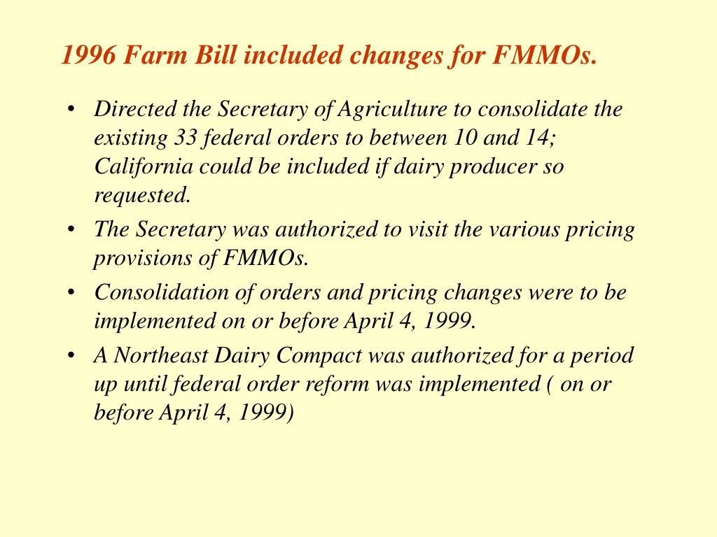 1996 Farm Bill included changes for FMMOs.
