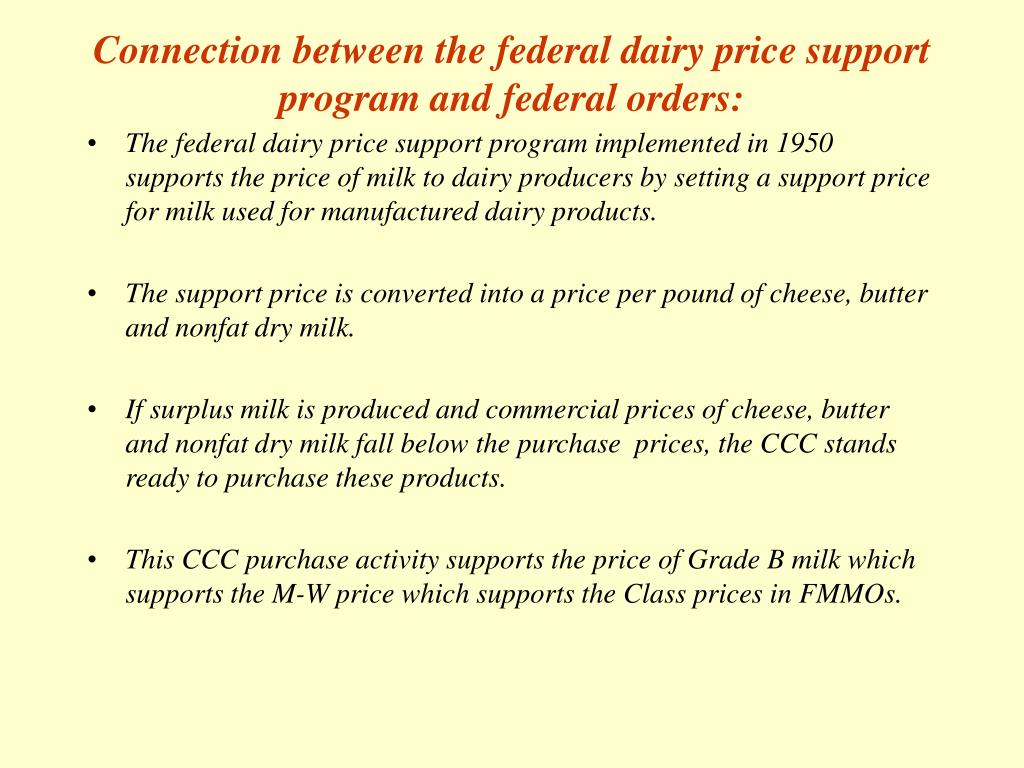 Connection between the federal dairy price support program and federal orders: