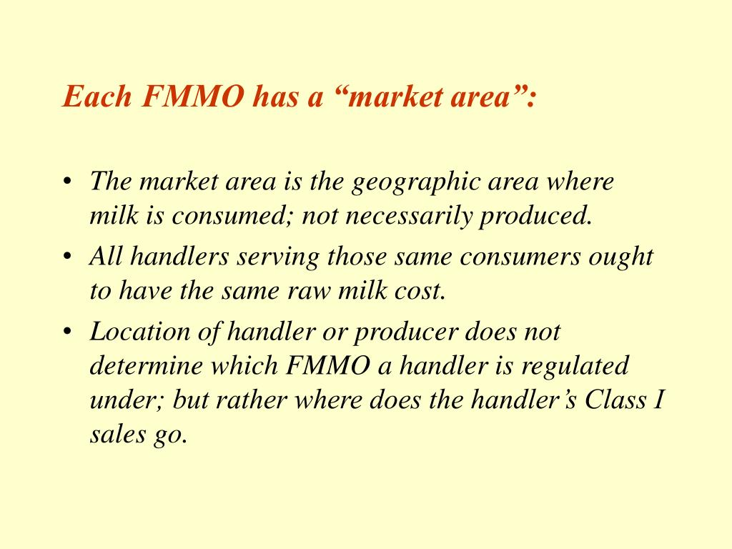 "Each FMMO has a ""market area"":"