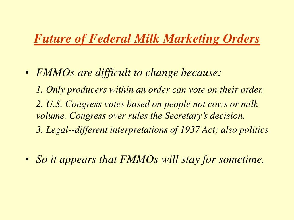 Future of Federal Milk Marketing Orders