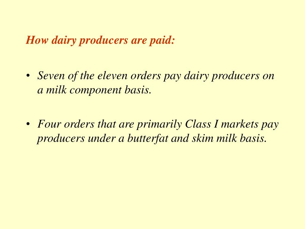 How dairy producers are paid: