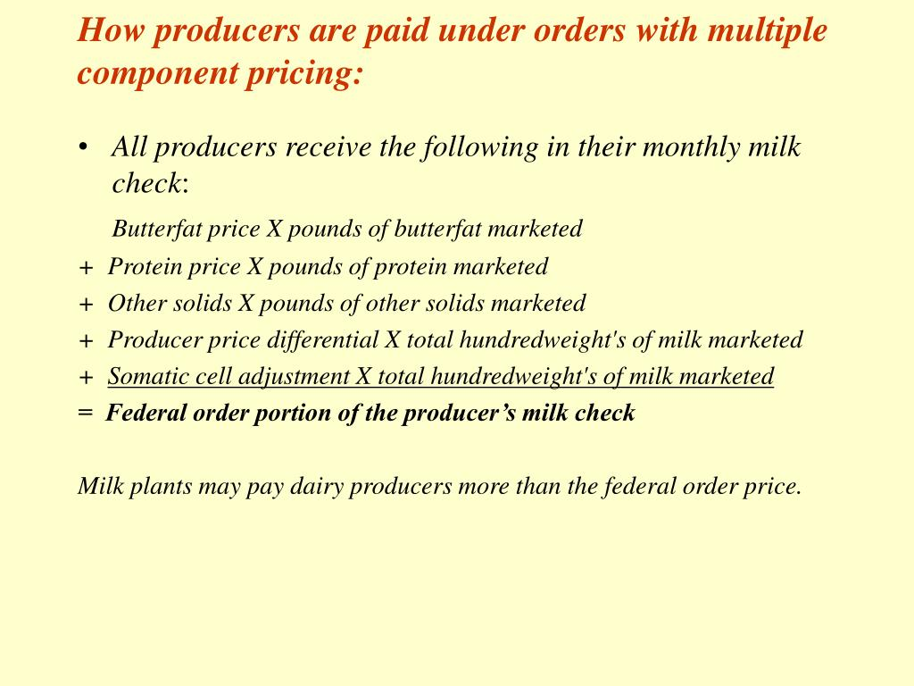 How producers are paid under orders with multiple component pricing: