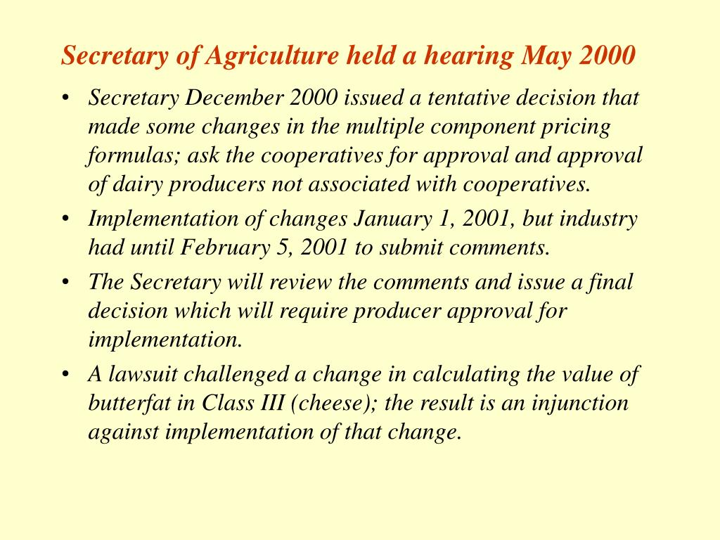 Secretary of Agriculture held a hearing May 2000