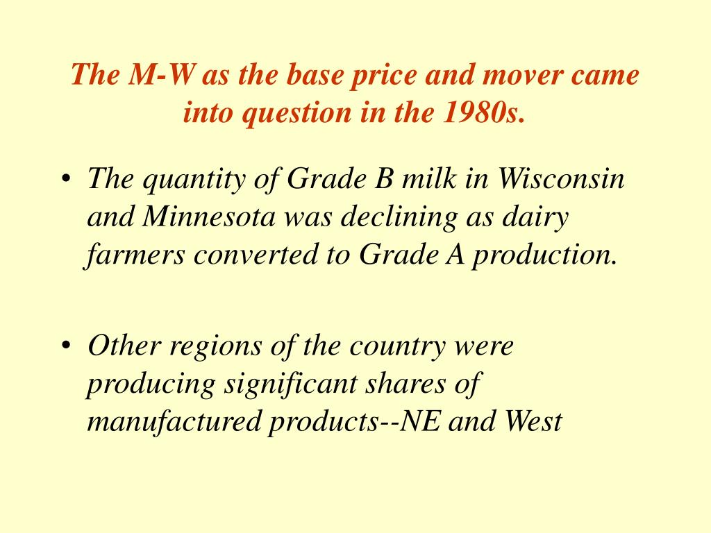 The M-W as the base price and mover came into question in the 1980s.