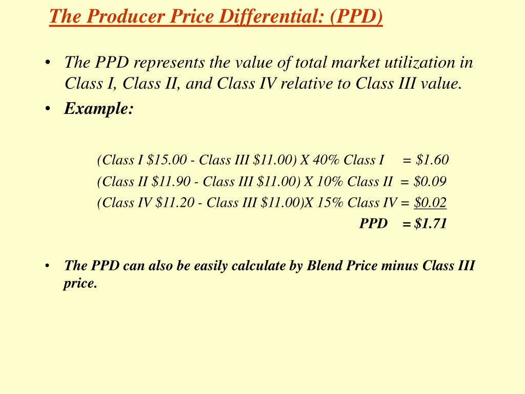 The Producer Price Differential: (PPD)