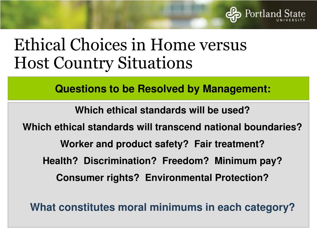 Ethical Choices in Home versus