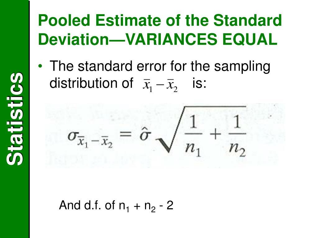 Pooled Estimate of the Standard Deviation—VARIANCES EQUAL