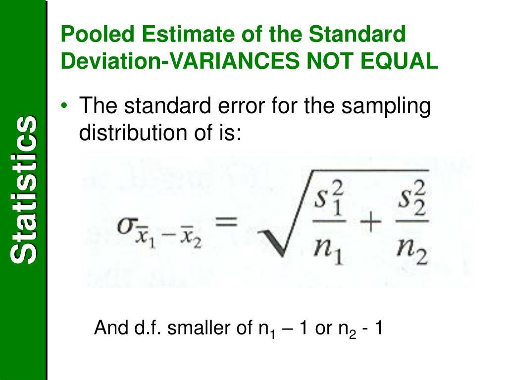 Pooled Estimate of the Standard Deviation-VARIANCES NOT EQUAL