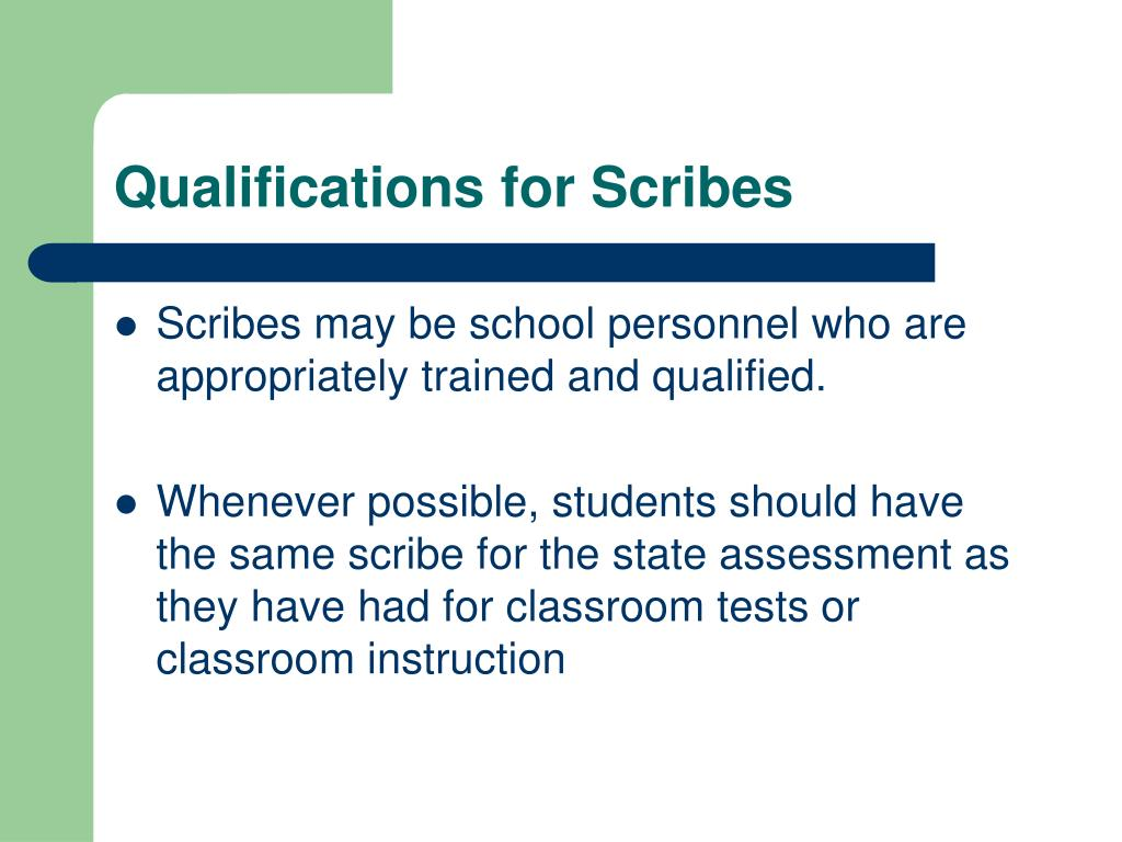 Qualifications for Scribes