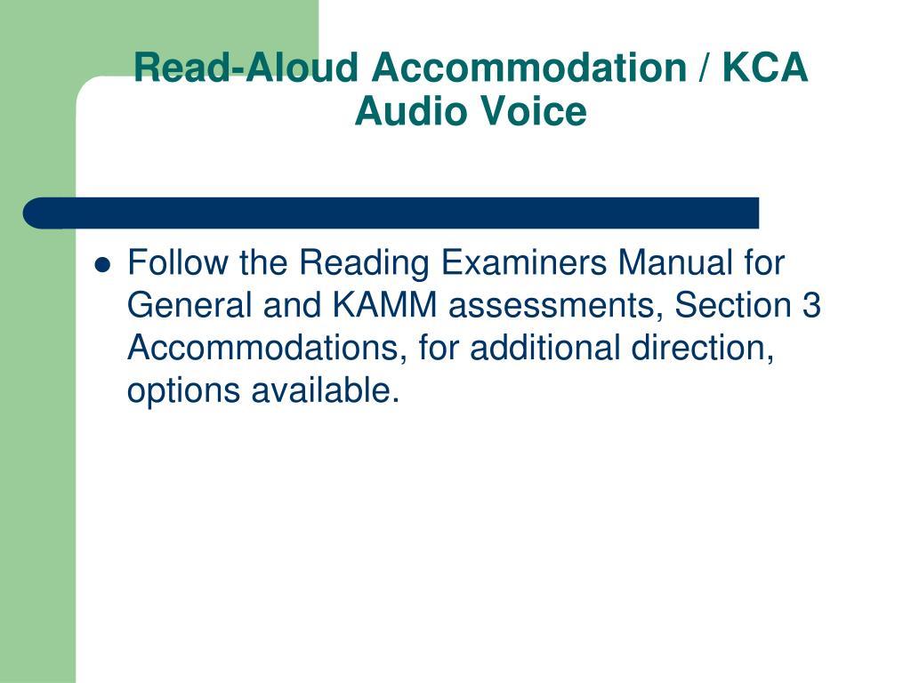 Read-Aloud Accommodation / KCA Audio Voice