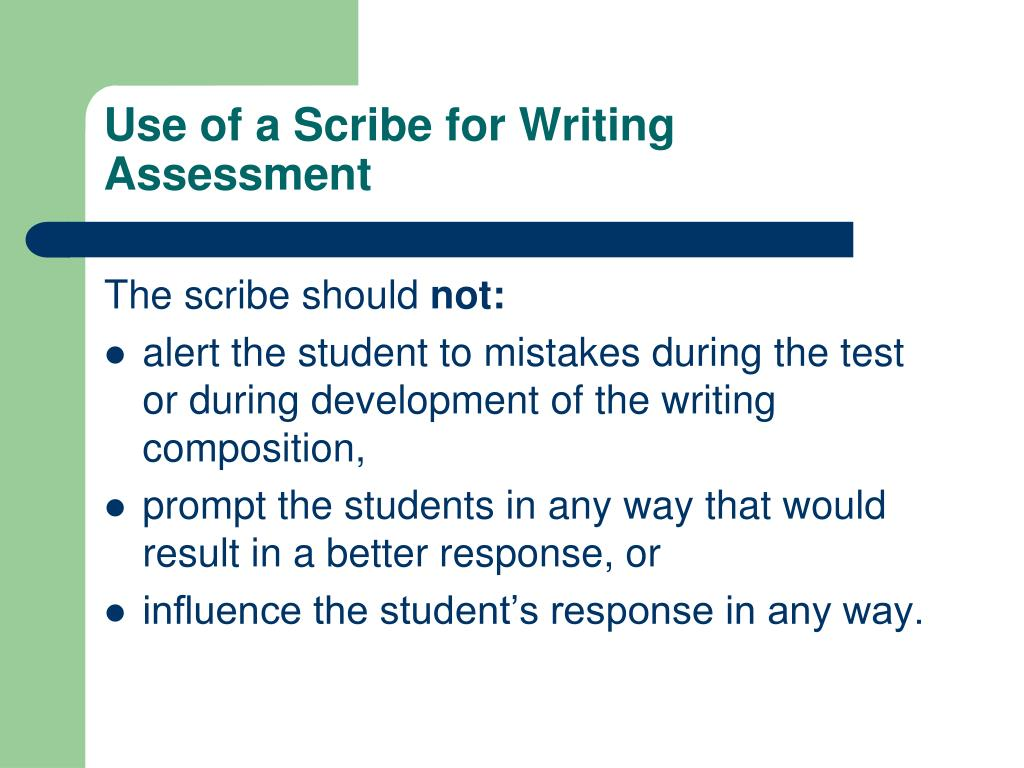 Use of a Scribe for Writing Assessment
