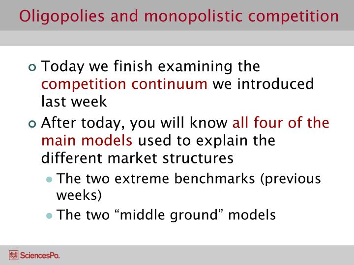 Oligopolies and monopolistic competition2