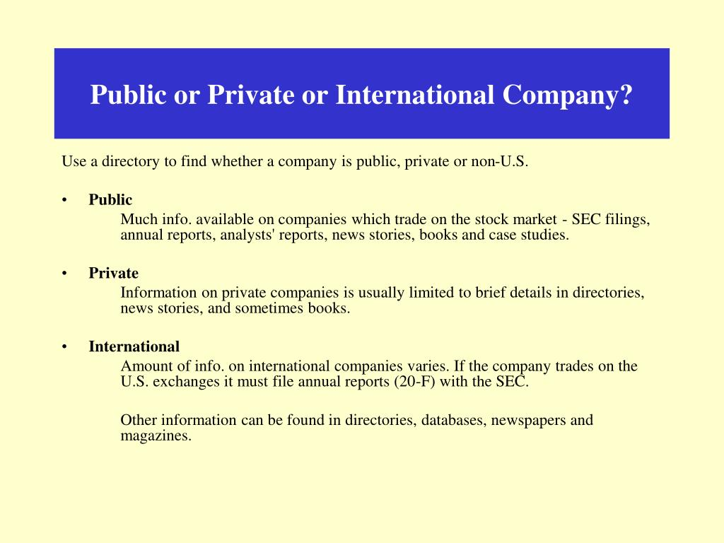 Public or Private or International Company?