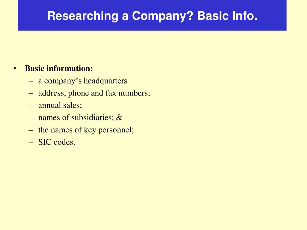 Researching a Company? Basic Info.