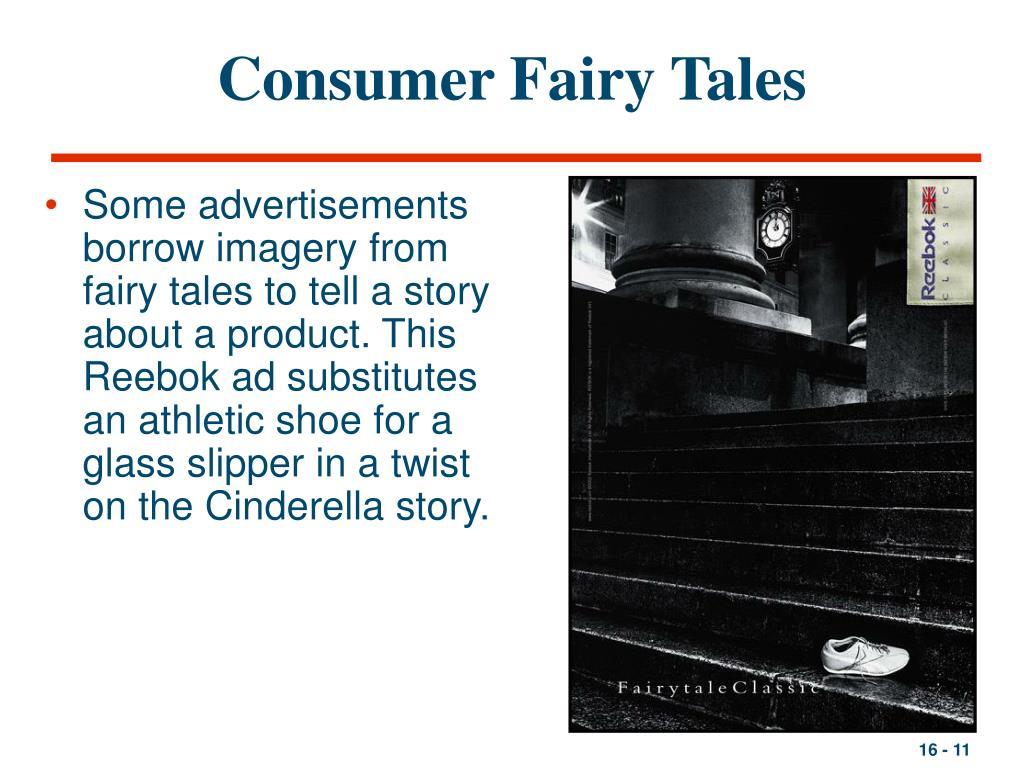 Consumer Fairy Tales
