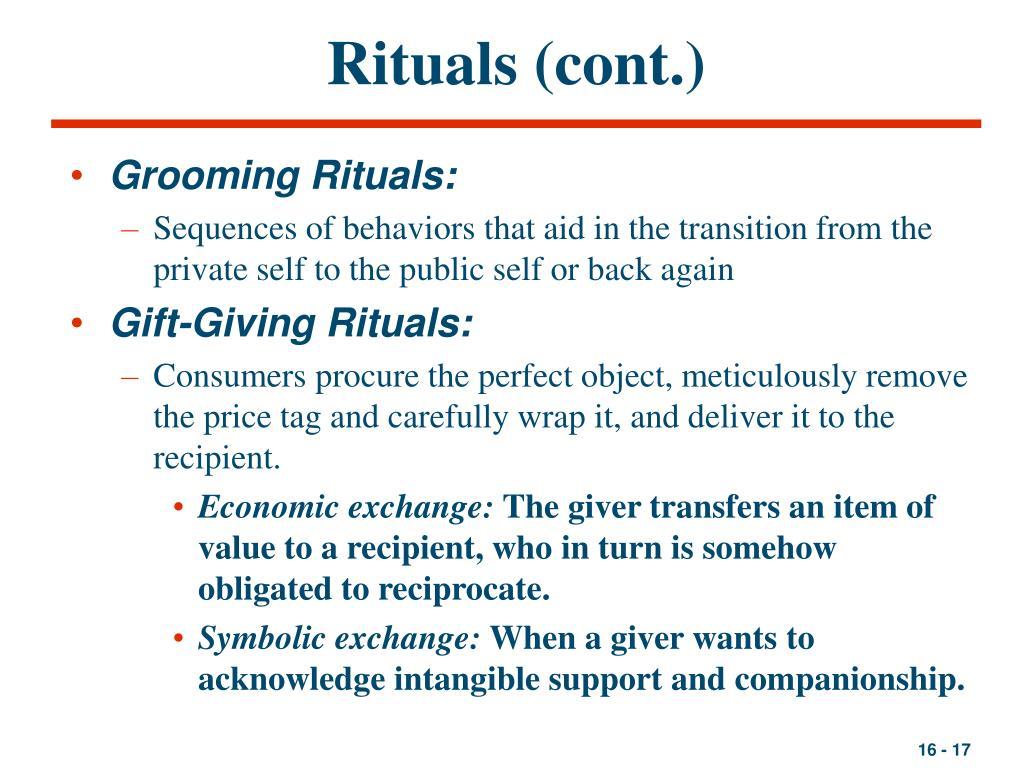 Rituals (cont.)