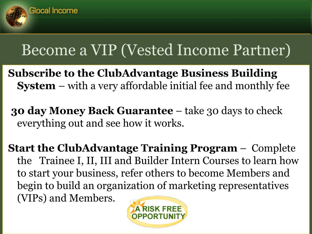 Become a VIP (Vested Income Partner)‏