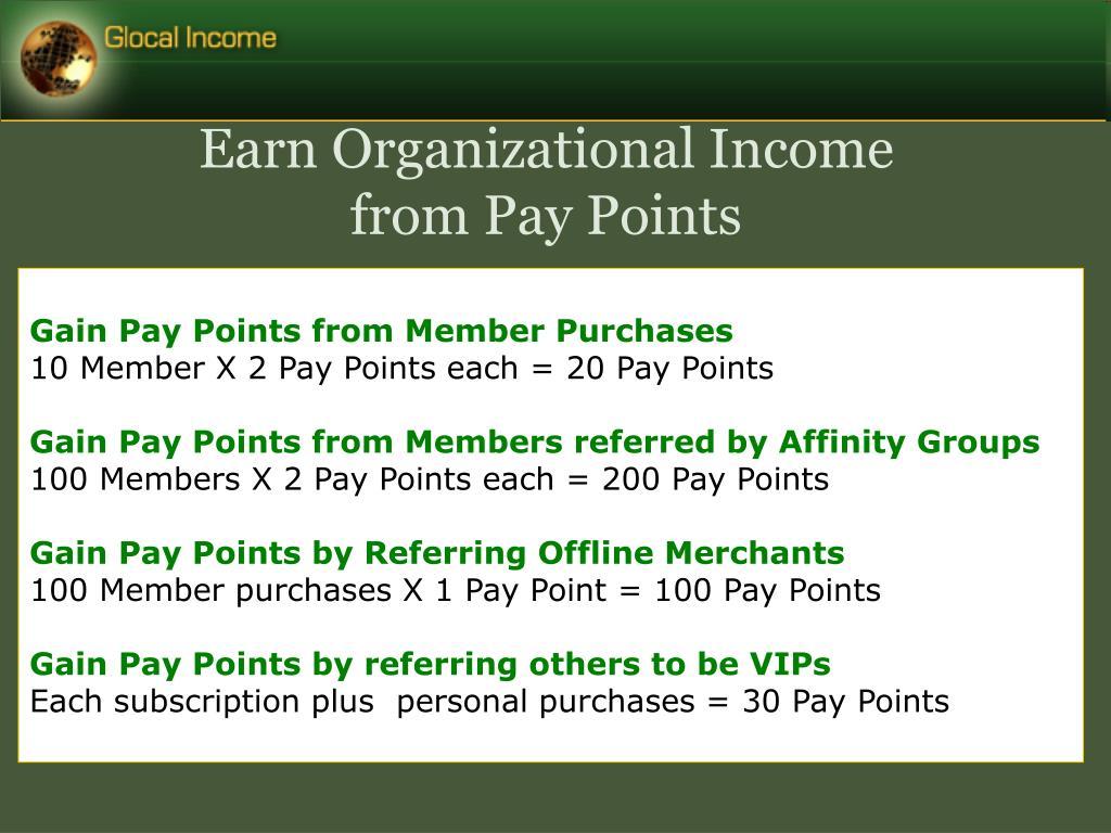 Earn Organizational Income