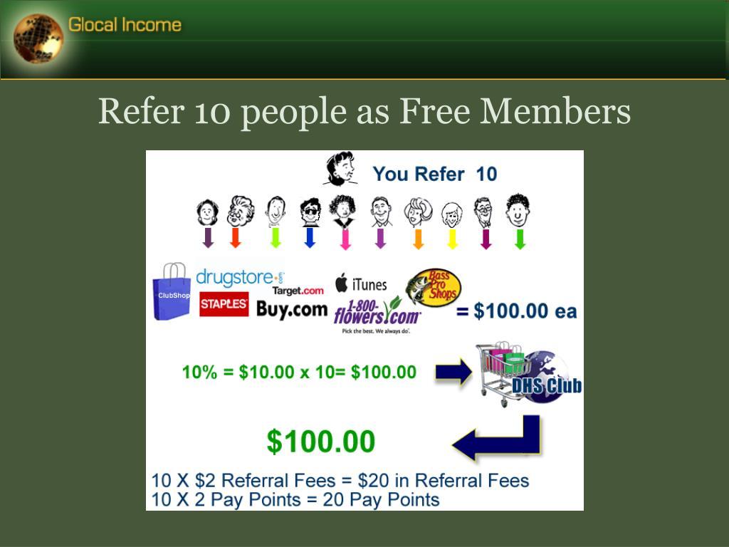 Refer 10 people as Free Members