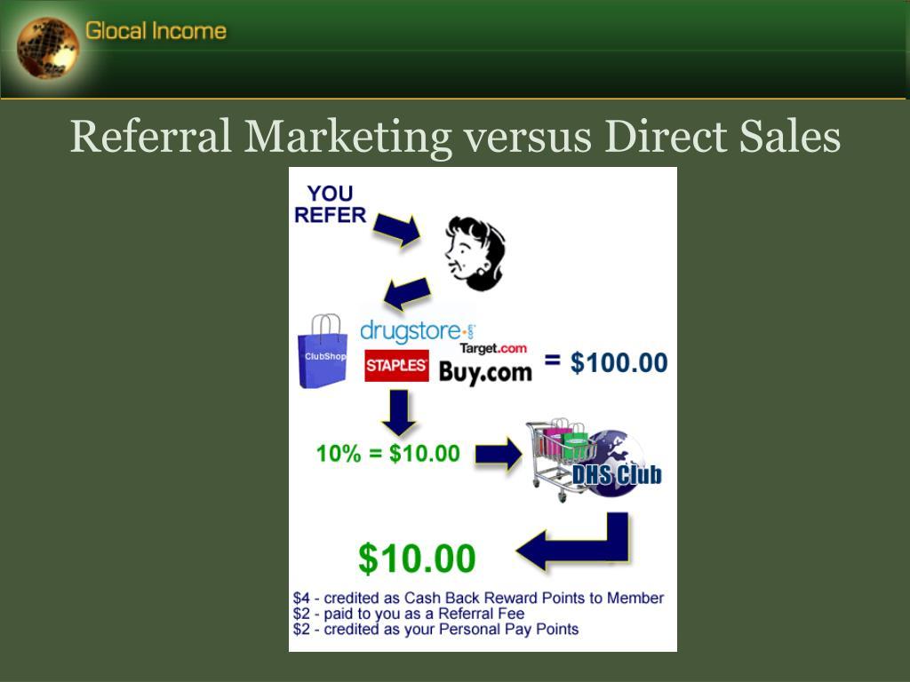 Referral Marketing versus Direct Sales