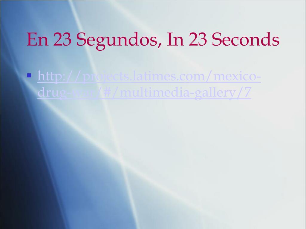 En 23 Segundos, In 23 Seconds