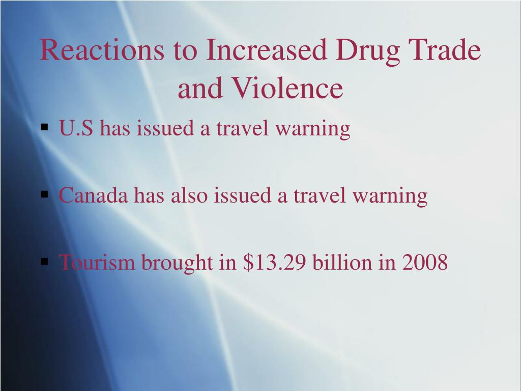 Reactions to Increased Drug Trade and Violence