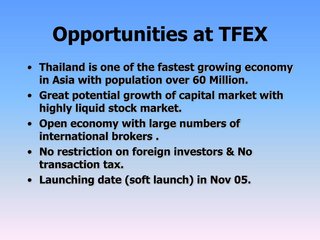 Opportunities at TFEX