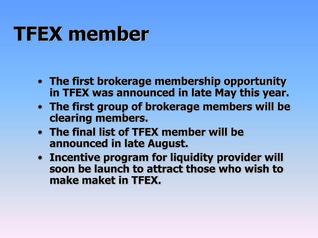 TFEX member