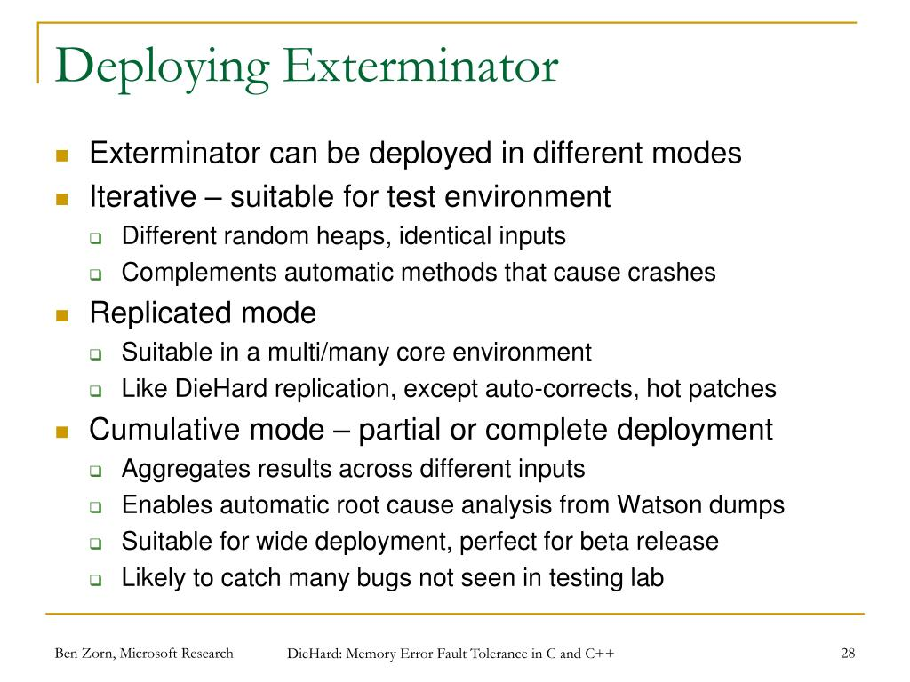 Deploying Exterminator